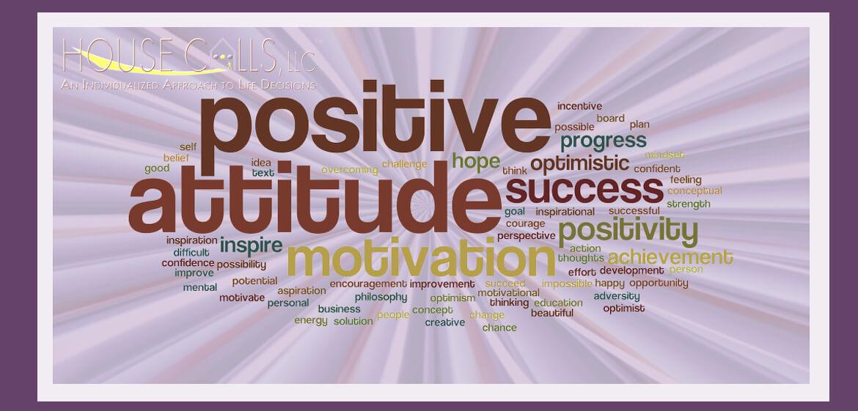 Positive Attitude - House Calls, LLC